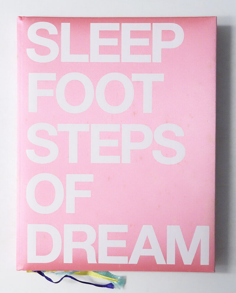 Sleep Footsteps of Dream 夢のあしあと