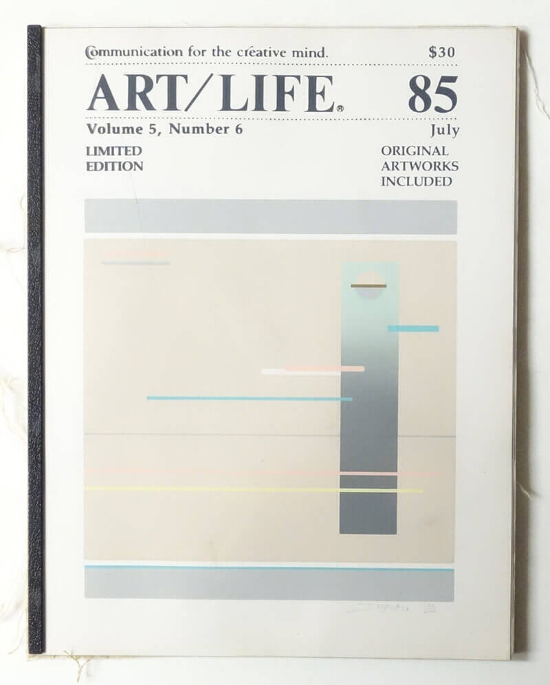 ART/LIFE: Communication for the creative mind. Volume 5, Number 6 July 1985