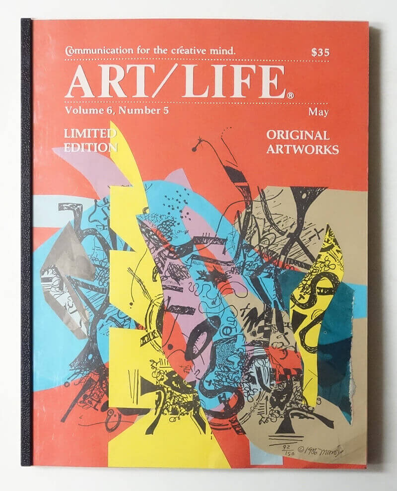 ART/LIFE: Communication for the creative mind. Volume 6, Number 5 May 1986