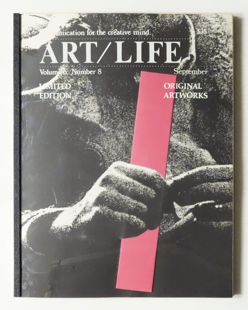 ART/LIFE: Communication for the creative mind. Volume 6, Number 8 September 1986
