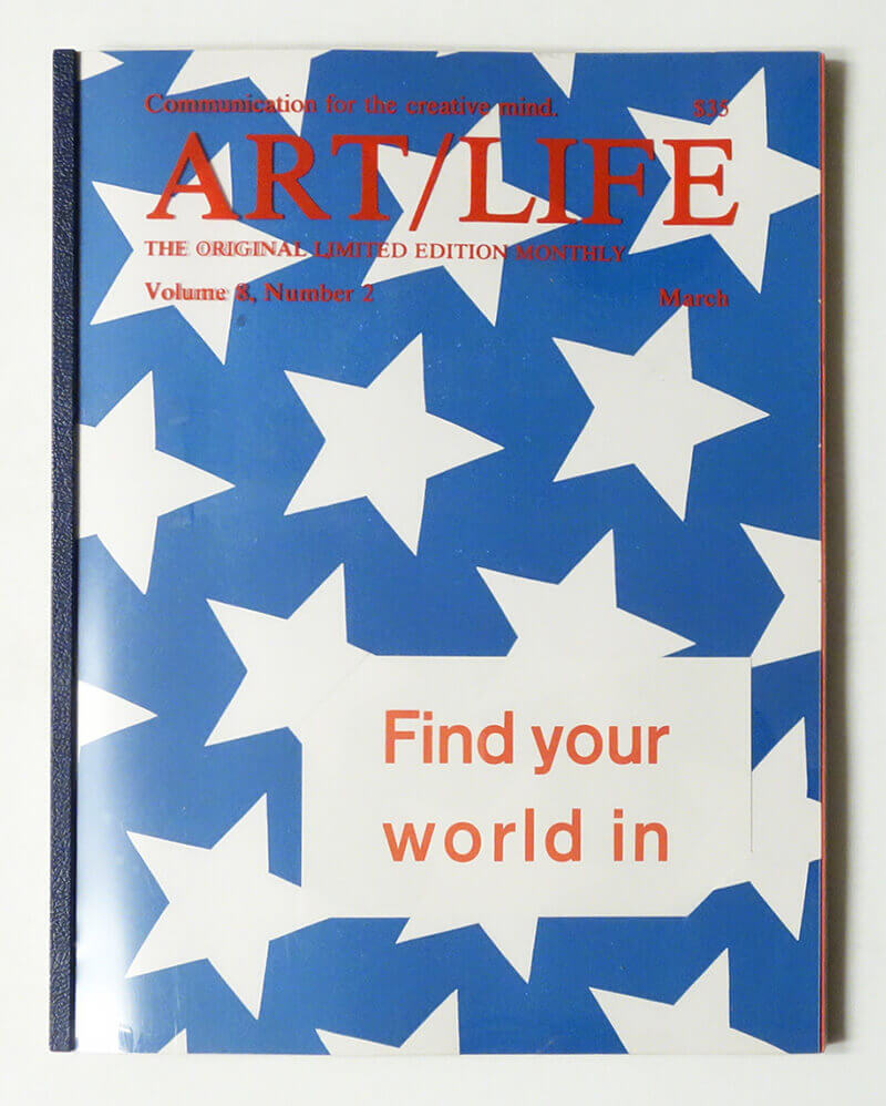 ART/LIFE: Communication for the creative mind. Volume 8, Number 2 March 1988