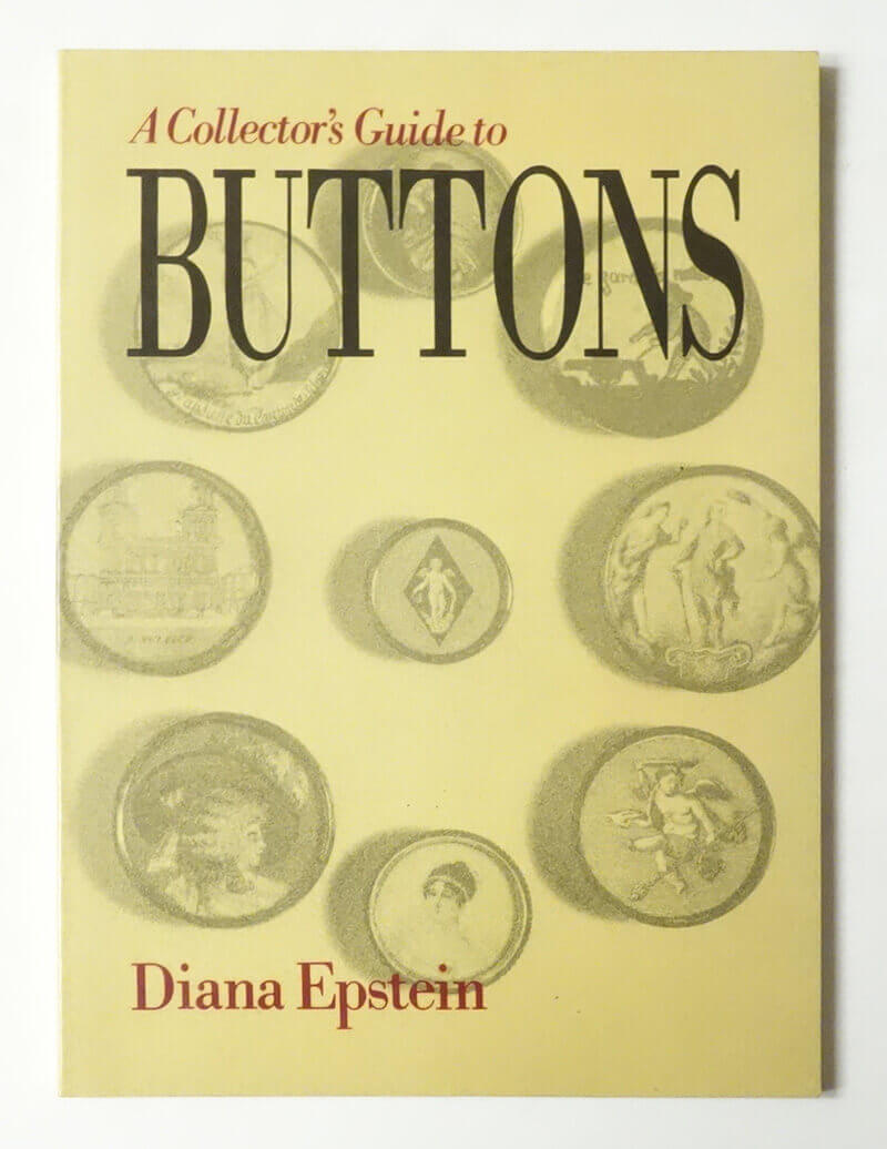 A Collector's Guide to Buttons | Diana Epstein
