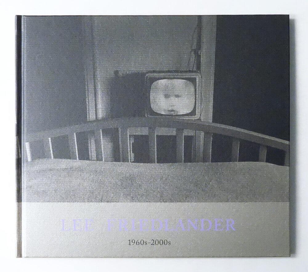 Lee Friedlander 1960s-2000s