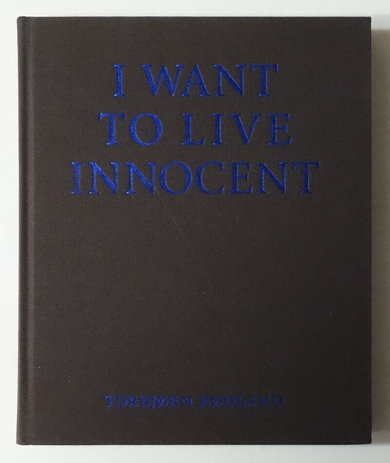 I Want to Live Innocent | Torbjorn Rodland