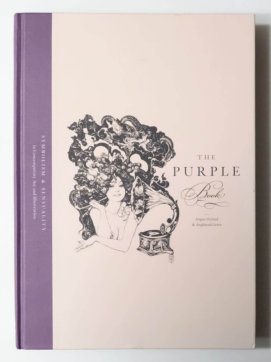 The Purple Book: Symbolism & Sensuality in Contemporary Art and Illustration | Angus Hyland and Angharad Lewis