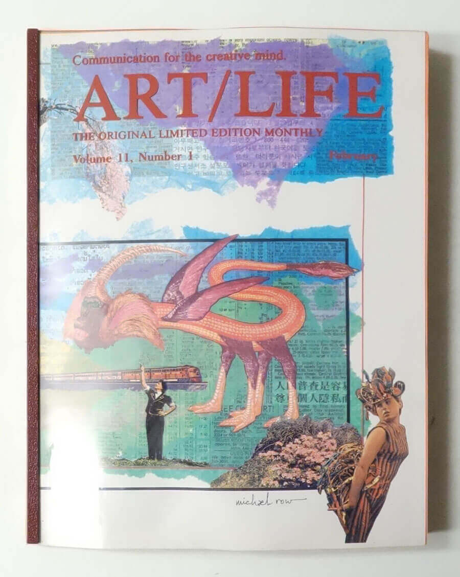 ART/LIFE: Communication for the creative mind. Volume 11, Number 1 February 1991