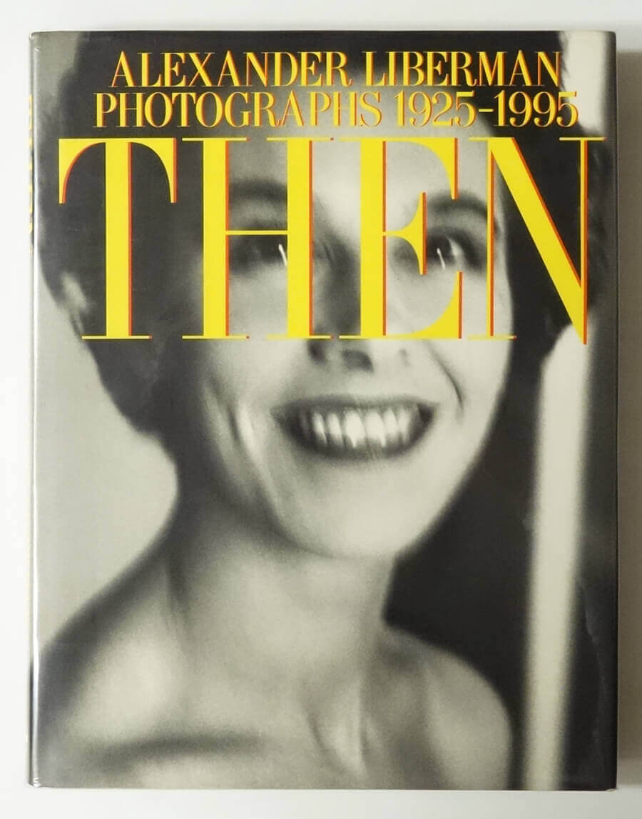 THEN: Alexander Liberman Photographs 1925-1995