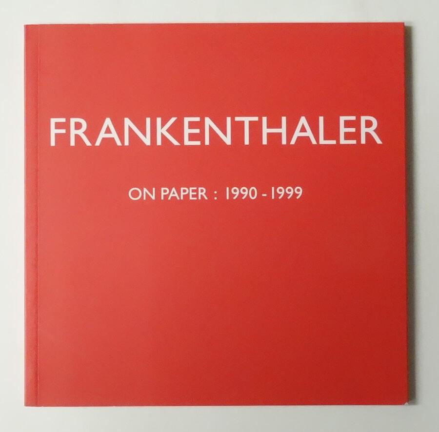 Frankenthaler: On Paper 1990-1999 | Helen Frankenthaler