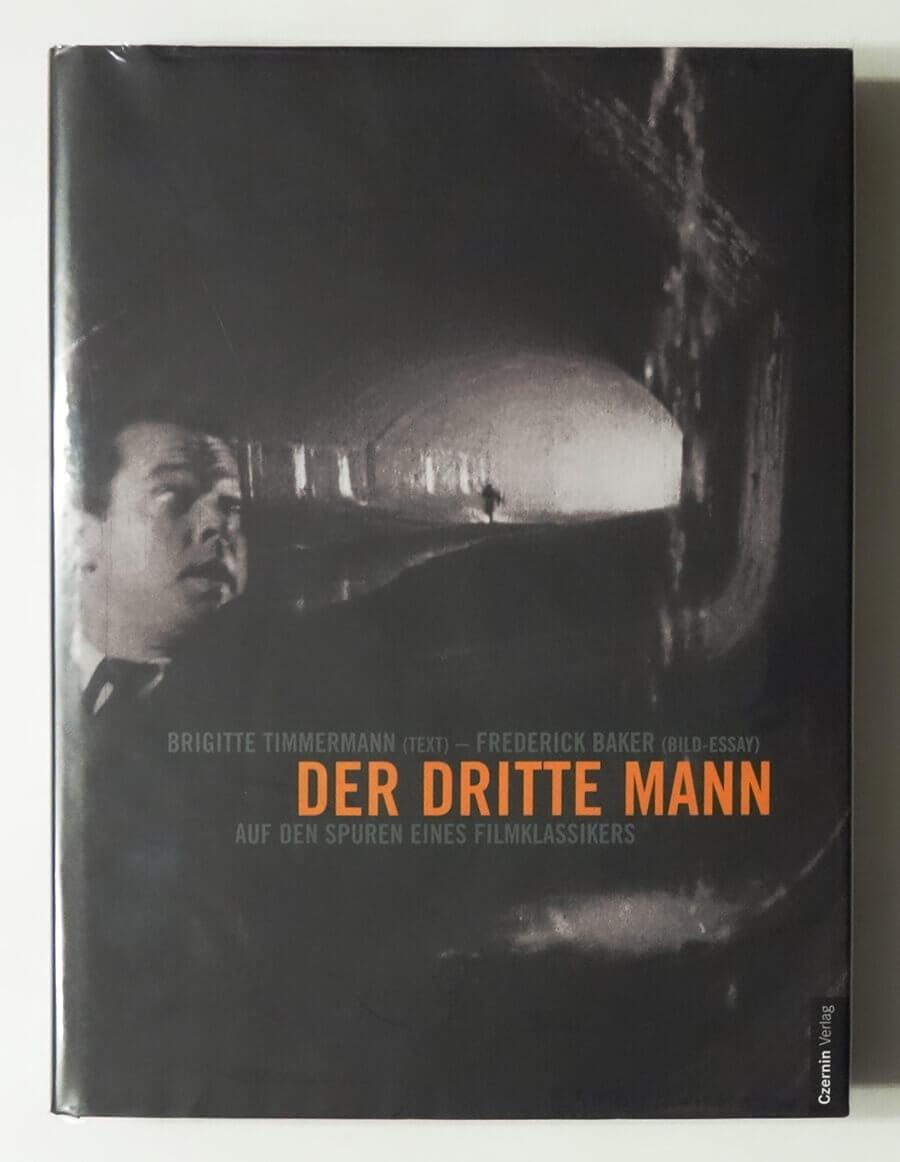 Der dritte Mann. Auf den Spuren eines Filmklassikers.