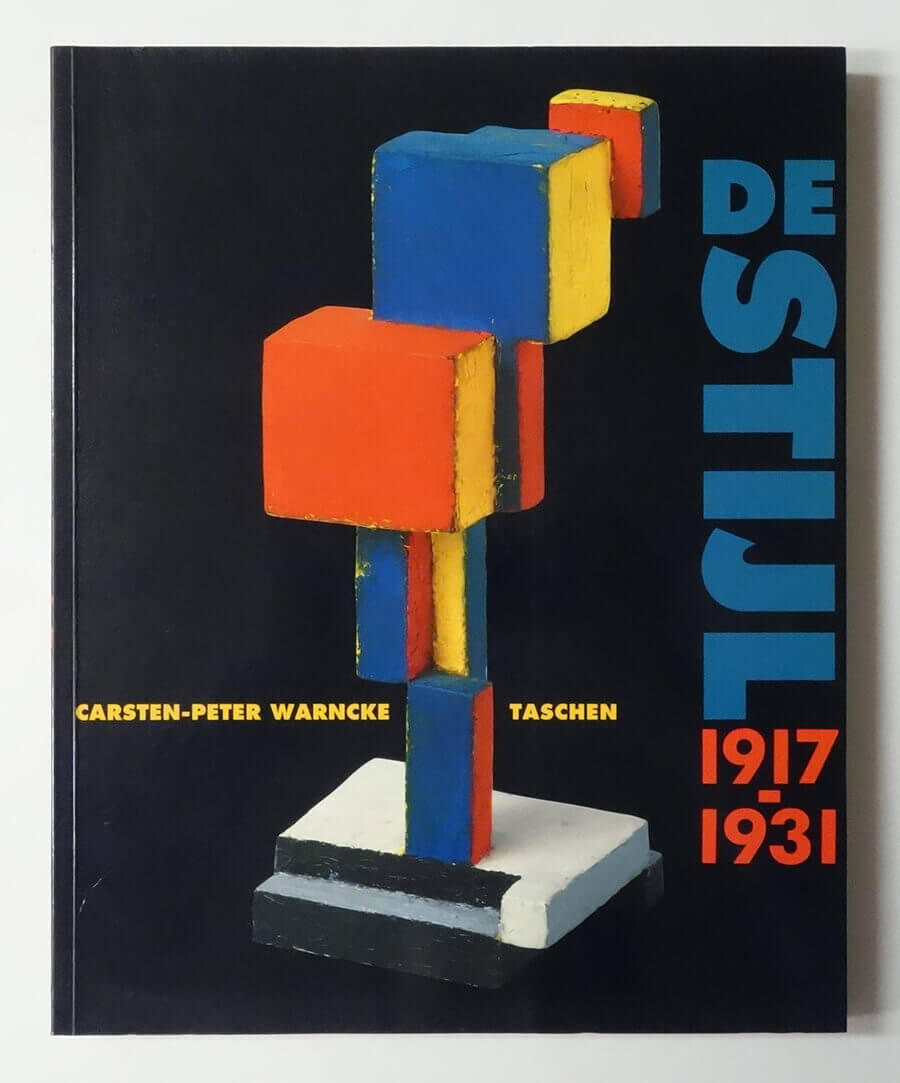 Ideal As Art: De Stijl 1917-1931