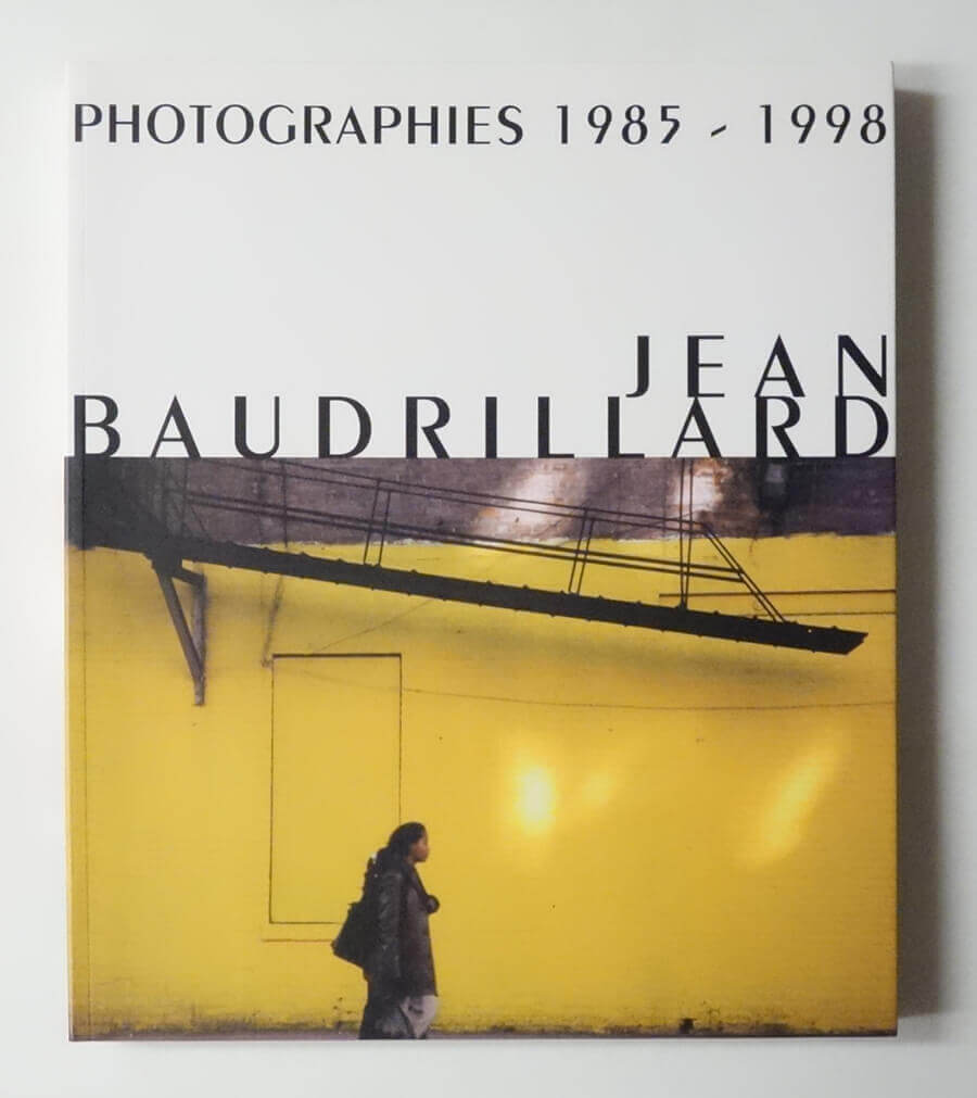 Photographies 1985-1998 | Jean Baudrillard