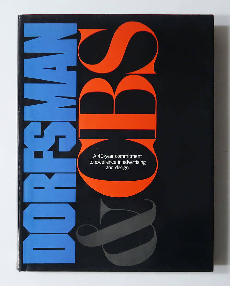 Dorfsman & CBS: A 40-Year Commitment to Excellence in Advertising and Design | Lou Dorfsman