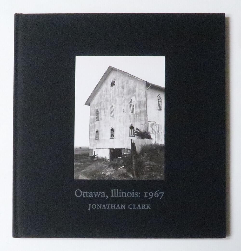 Ottawa, Illinois: 1967 | Jonathan Clark