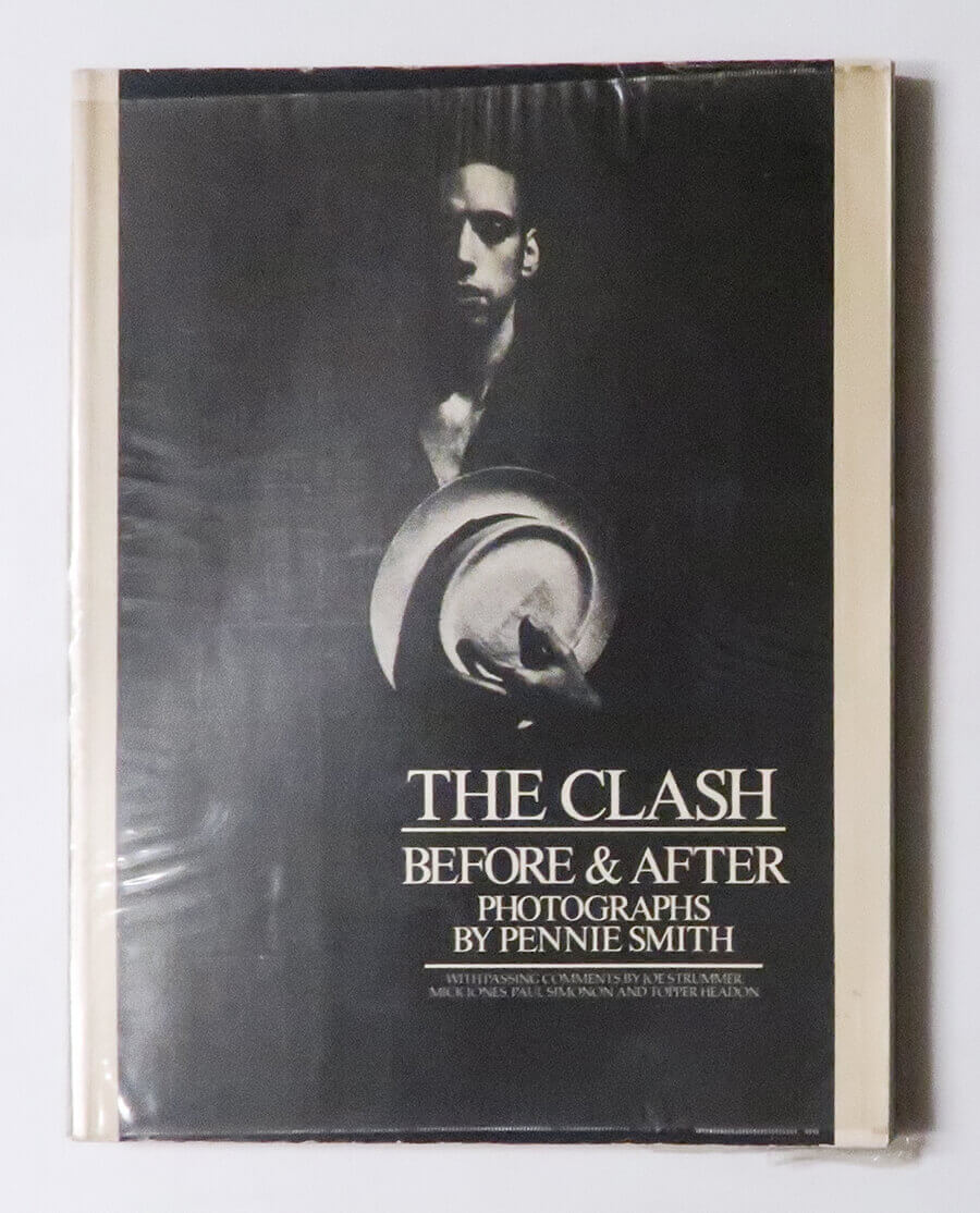 The Clash: Before & After | Pennie Smith