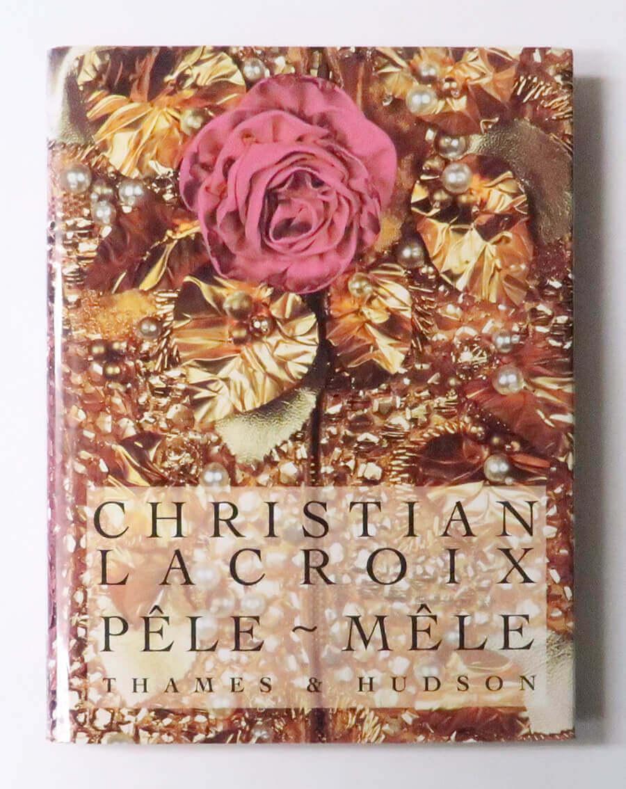 Christian Lacroix Pêle-mêle