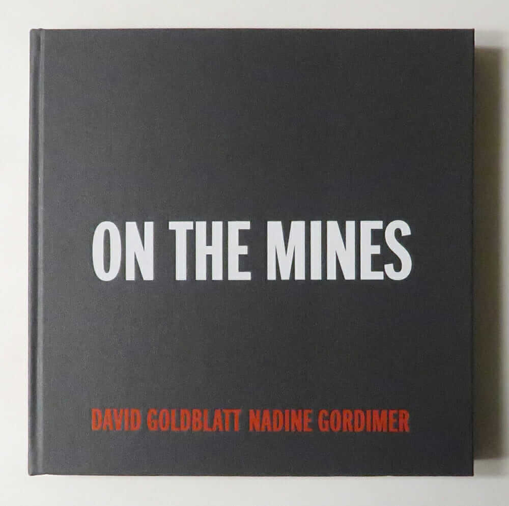 On The Mines | David Goldblatt