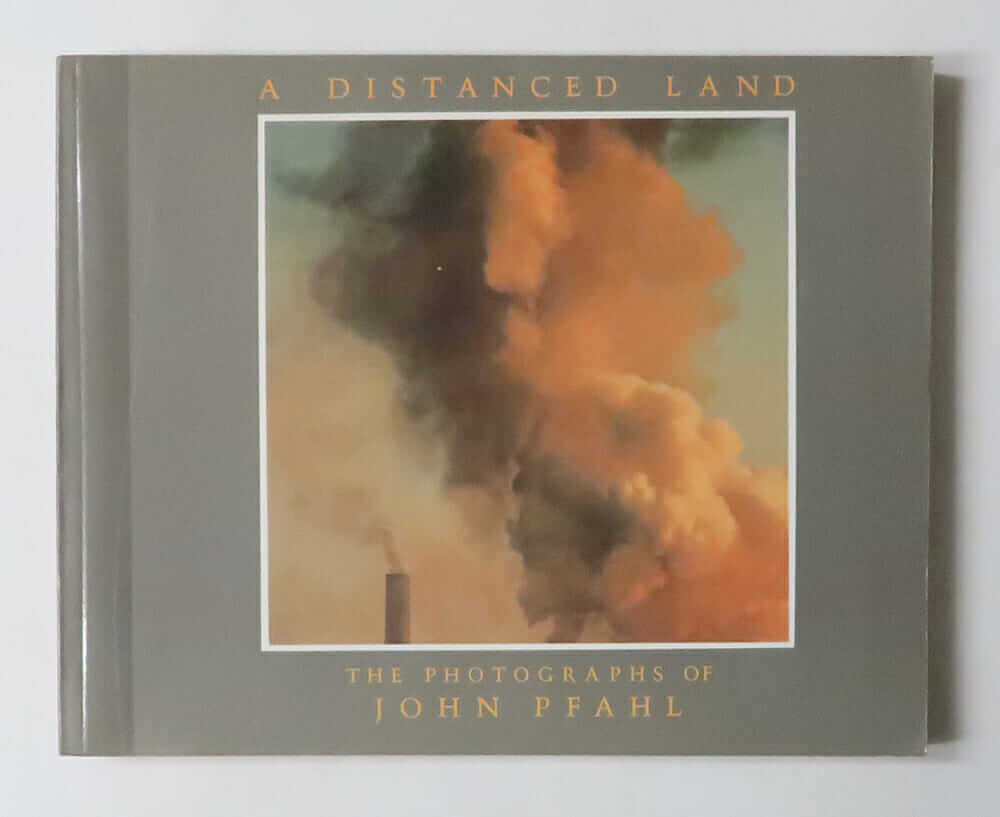 A Distanced Land | John Pfahl