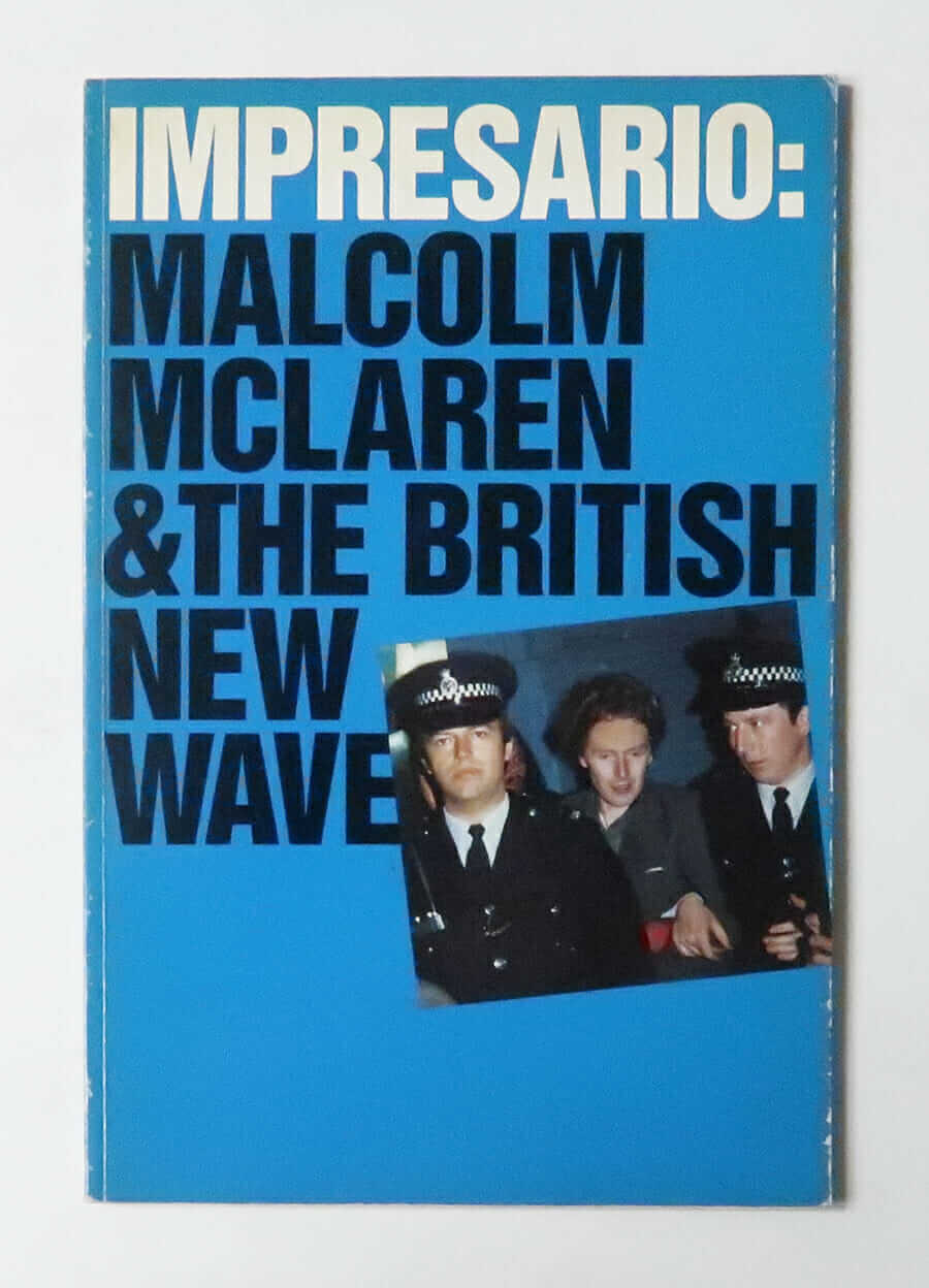 Impresario: Malcolm McLaren and the British New Wave