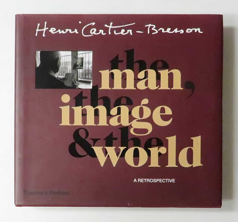 The Man, The Image & The World | Henri Cartier-Bresson