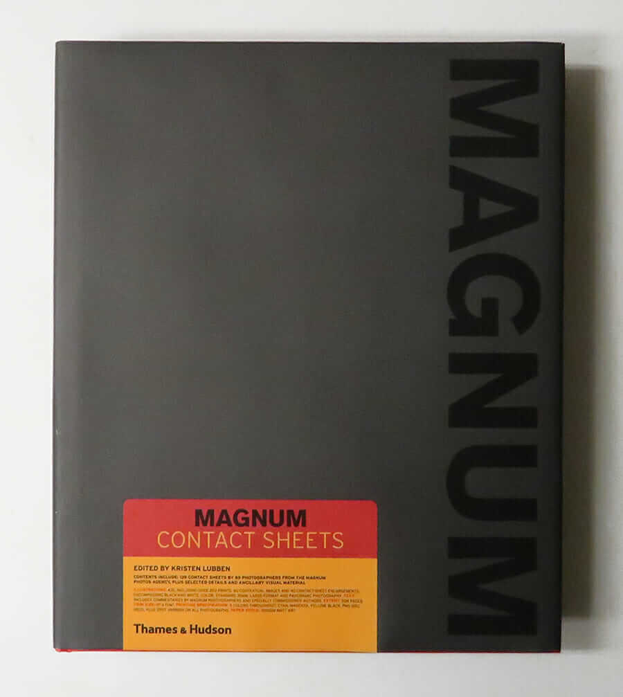 Magnum Contact Sheets edited by Kristen Lubben
