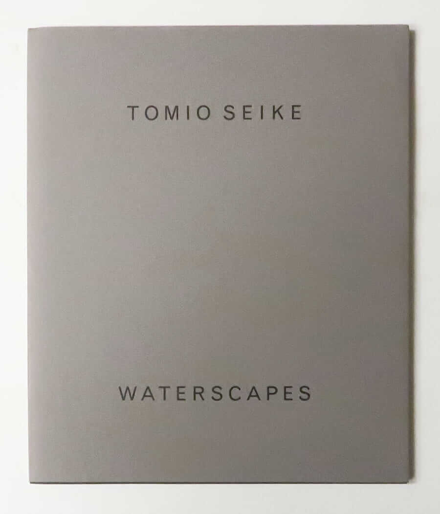 Waterscapes | Tomio Seike