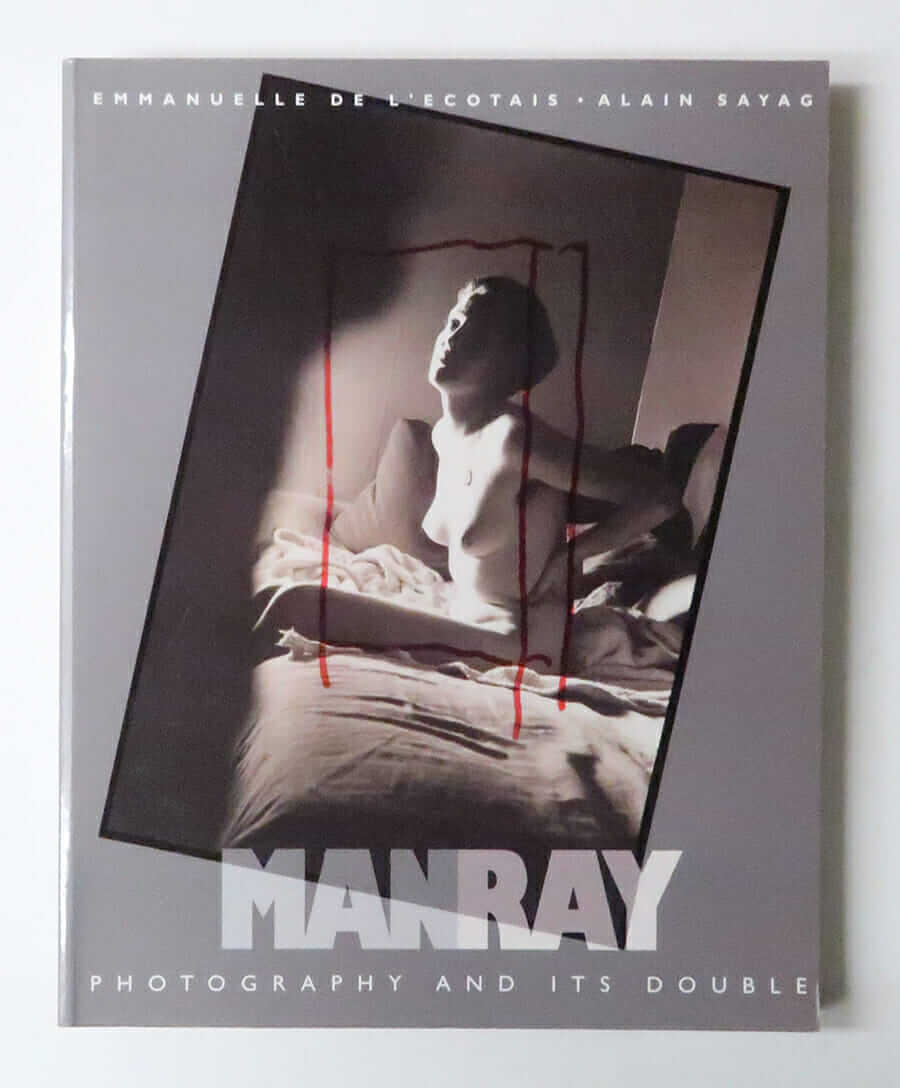 Photography and its double | Man Ray