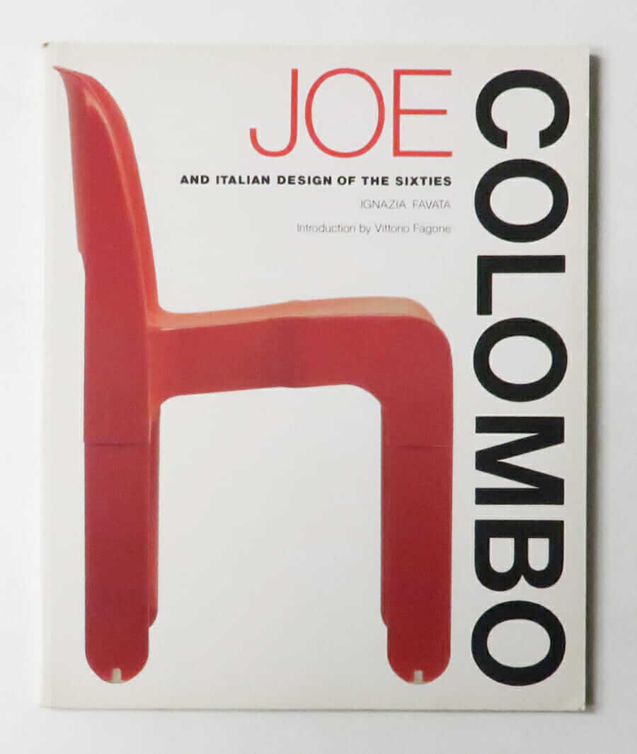JOE COLOMBO and Italian Design of the Sixties