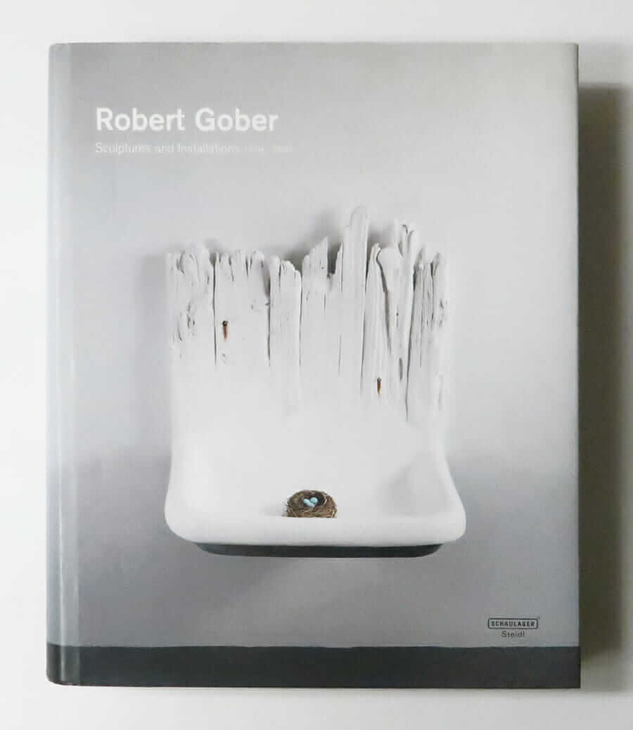 Robert Gober: Sculptures and Installations 1979 - 2007