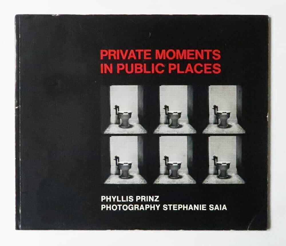 Private Moments in Public Places | Phyllis Prinz