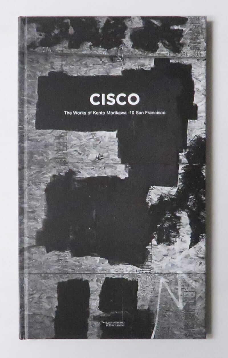 Cisco : The Works of Kento Morikawa 10 San Francisco 森川健人