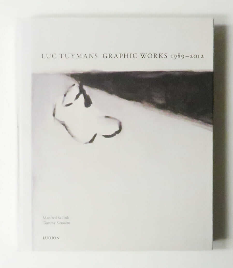 Luc Tuymans Graphic Works 1989-2012