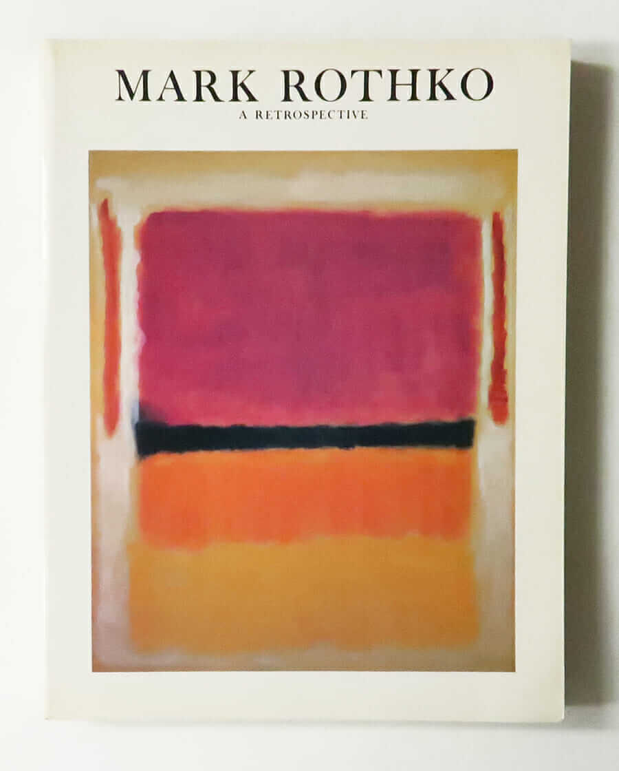 Mark Rothko 1903-1970: A Retrospective | edited by Diane Waldman