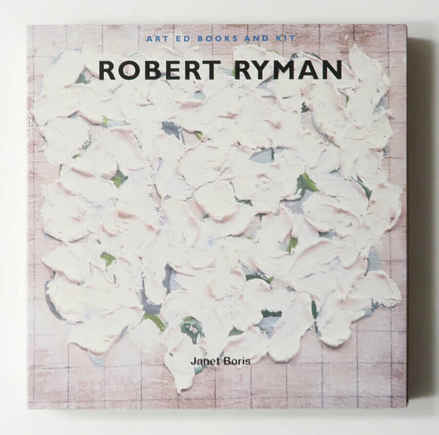 Art Ed Books and Kit: Robert Ryman