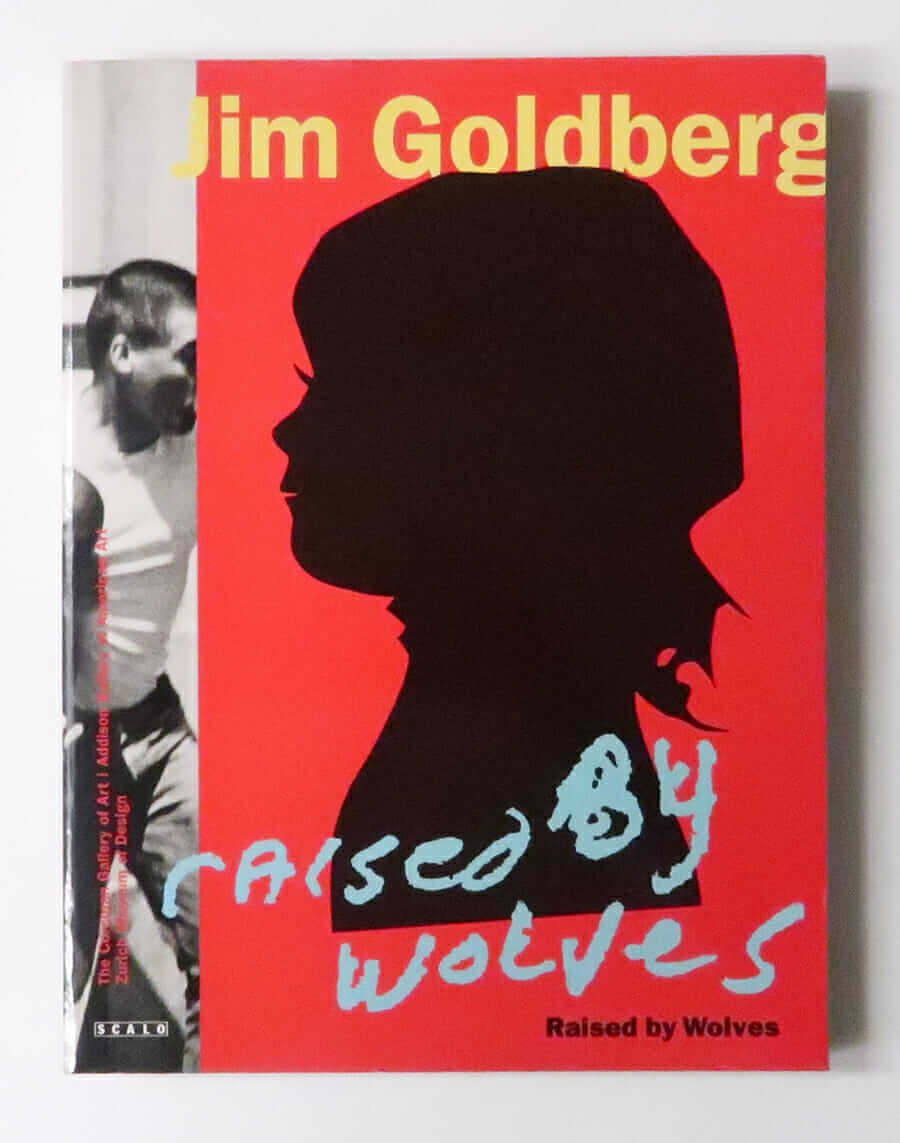 Raised by Wolves | Jim Goldberg