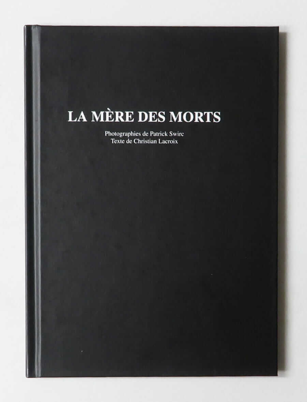 La mère des morts | Patrick Swirc