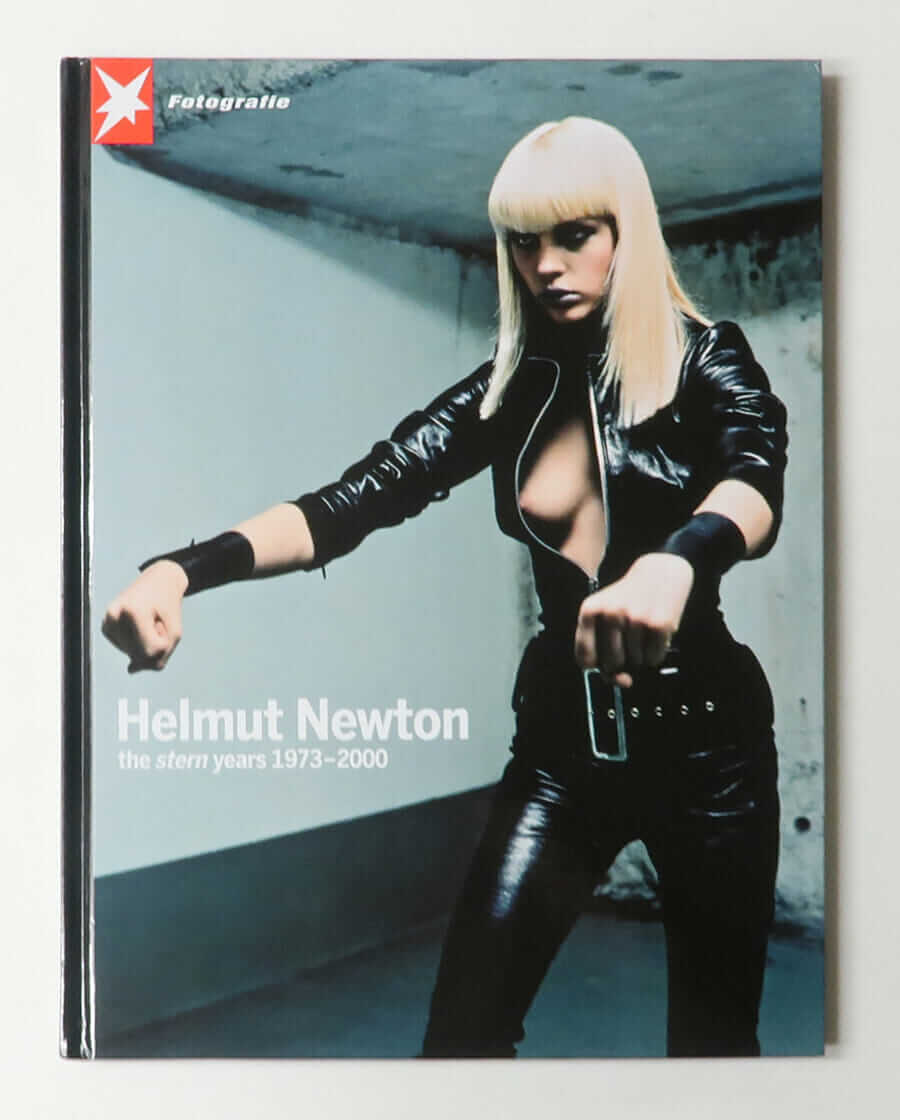 Helmut Newton: The Stern Years 1973–2000 (Stern Fotografie #63)