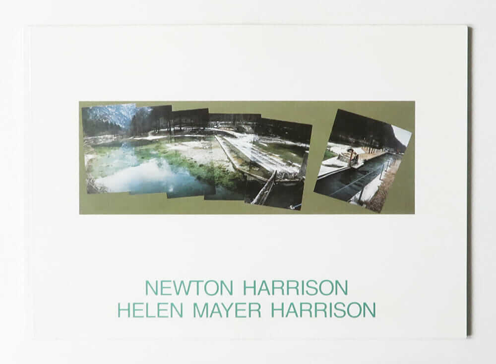 Newton Harrison / Helen Mayer Harrison