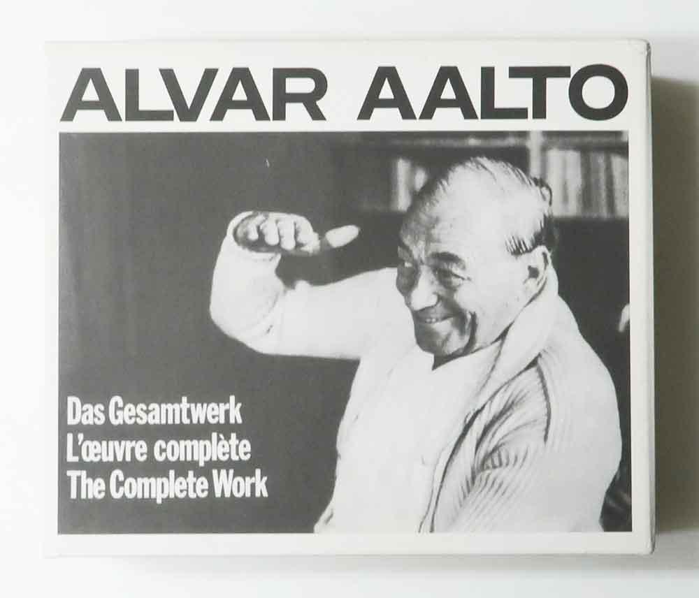 Alvar Aalto Das Gesamtwerk / L'oeuvre Complete / the Complete Work