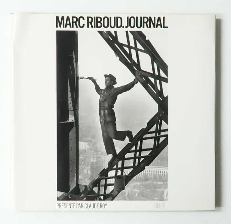 Marc Riboud. Journal