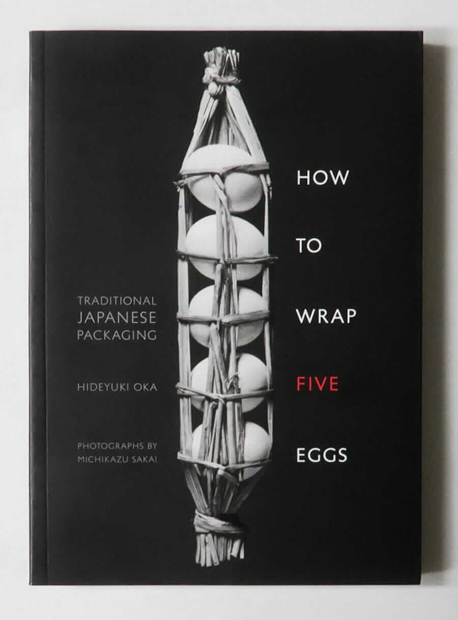 How to Wrap Five Eggs: Traditional Japanese Packaging | Hideyuki Oka