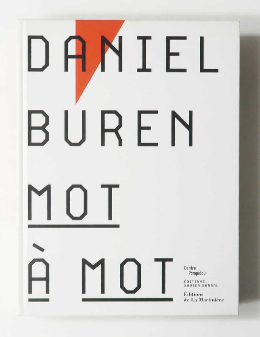 Daniel Buren: MOT à MOT