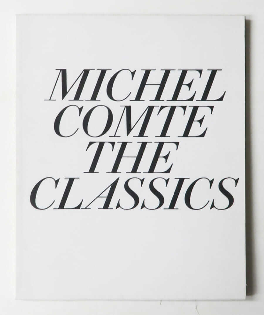 Michel Comte The Classics