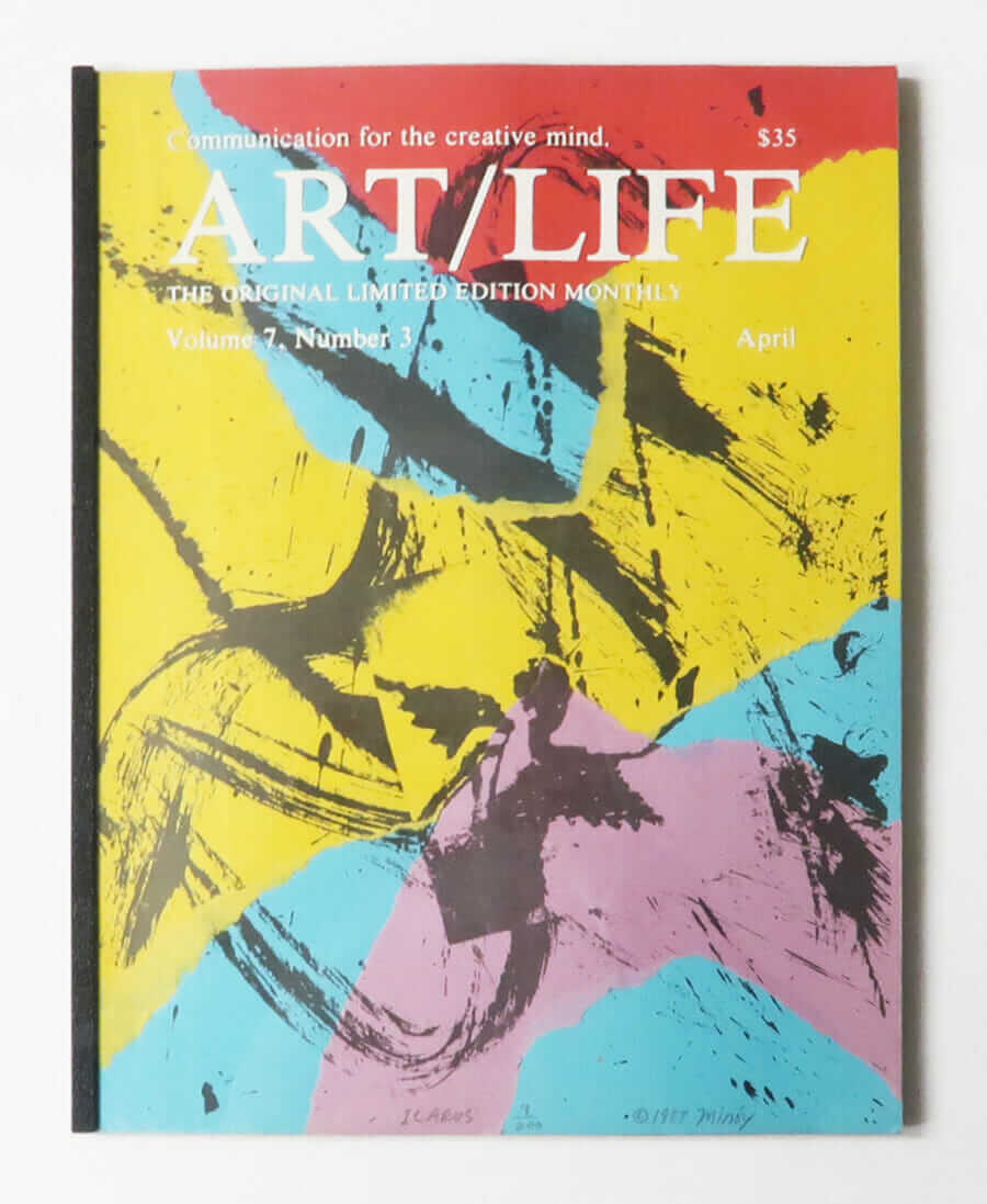 ART/LIFE: Communication for the creative mind. Volume 7, Number 3 April 1987
