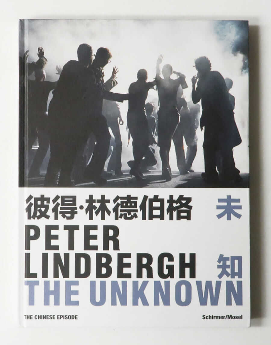 The Unknown: The Chinese Episode | Peter Lindbergh