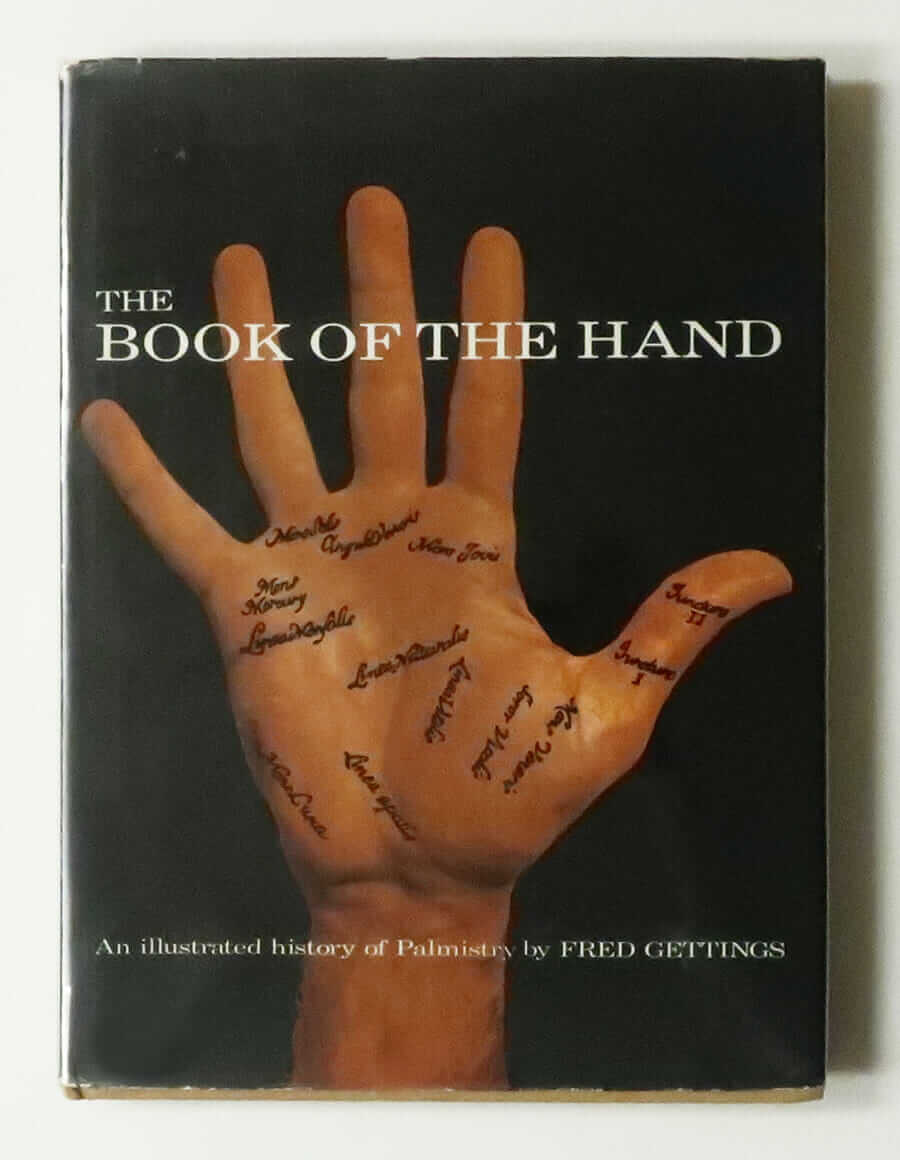 The Book of the Hand an Illustrated History of Palmistry by Fred Gettings