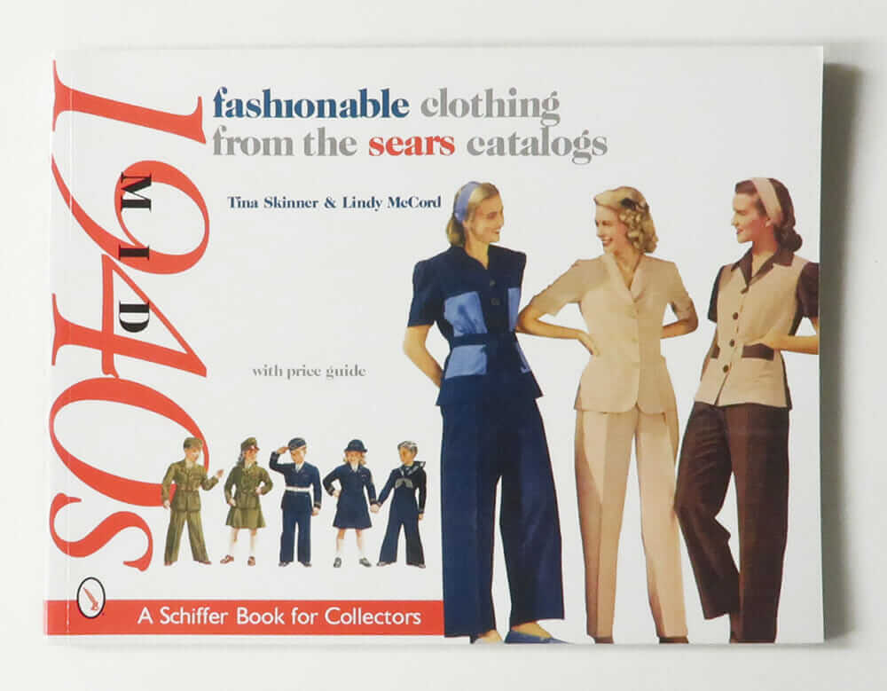 Fashionable Clothing from the Sears Catalogs: Mid 1940s with price guide