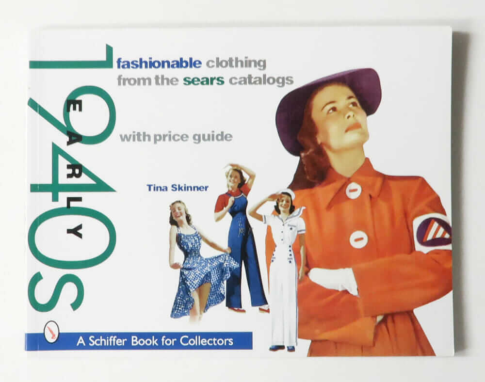 Fashionable Clothing from the Sears Catalogs: Early 1940s with price guide