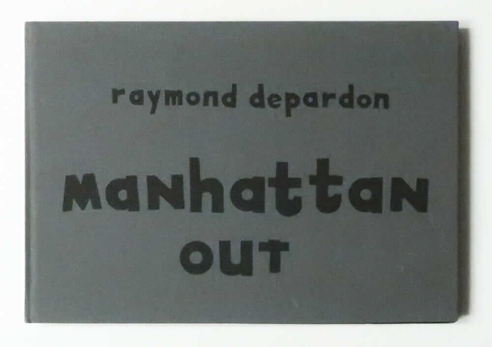 Manhattan Out | Raymond Depardon