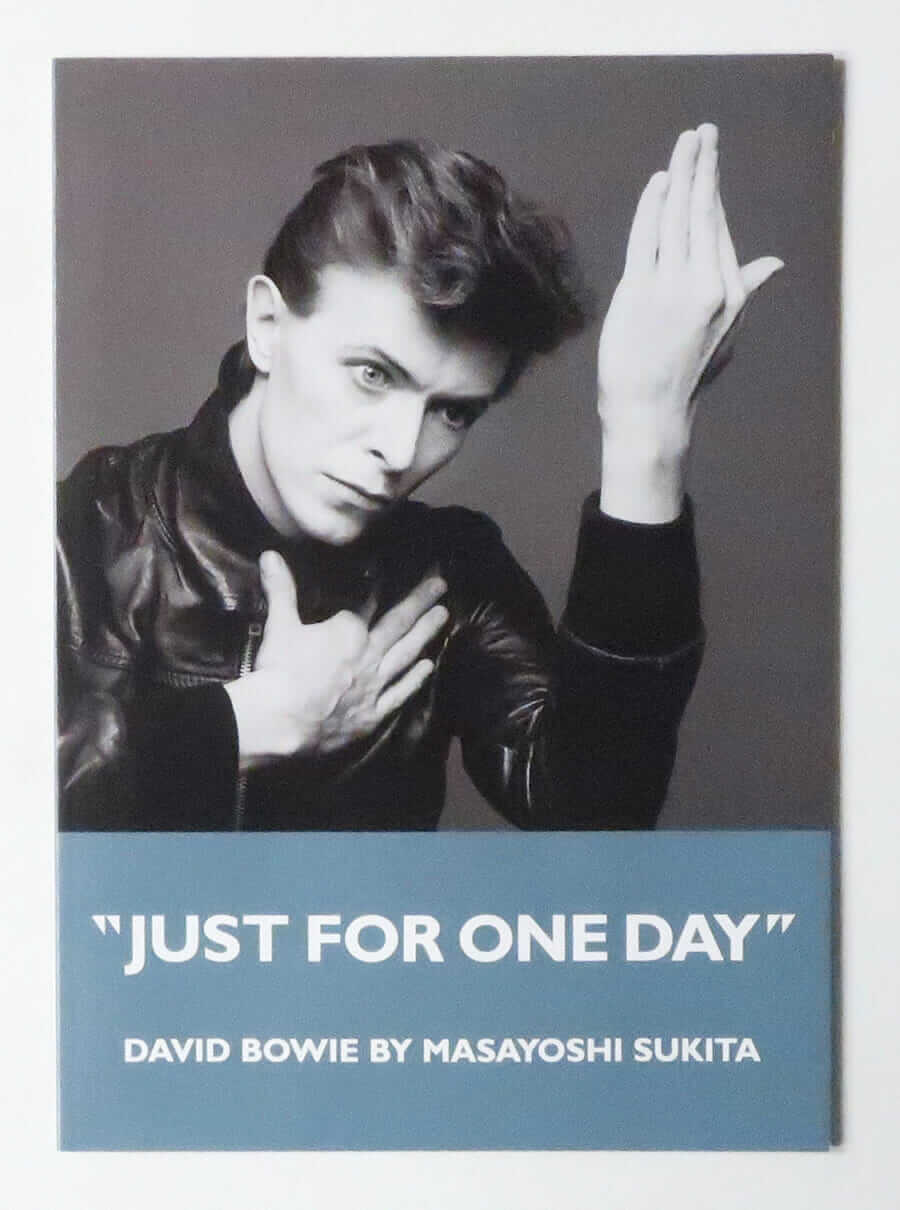 """JUST FOR ONE DAY"" David Bowie by Masayoshi Sukita"