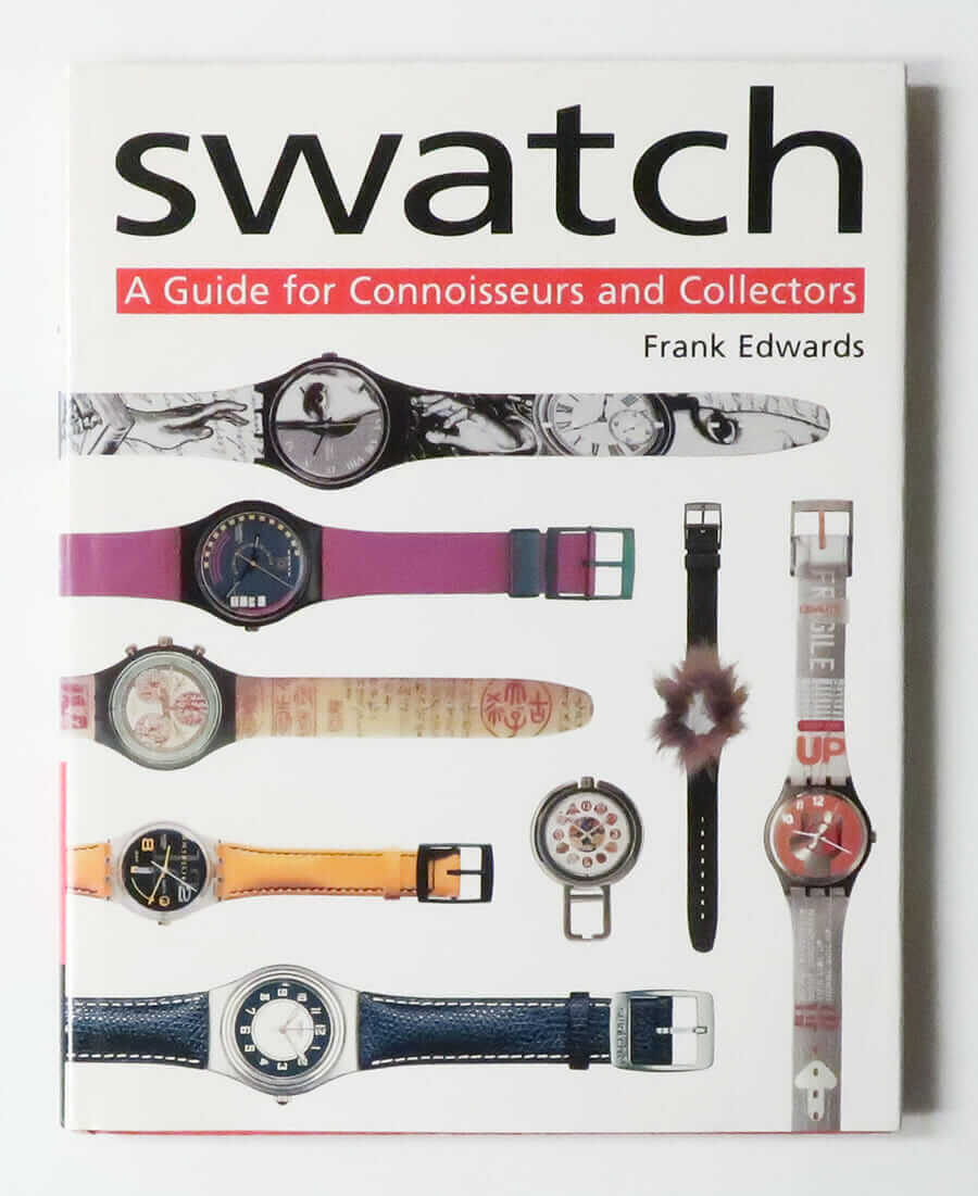 SWATCH A Guide for Connoisseurs and Collectors